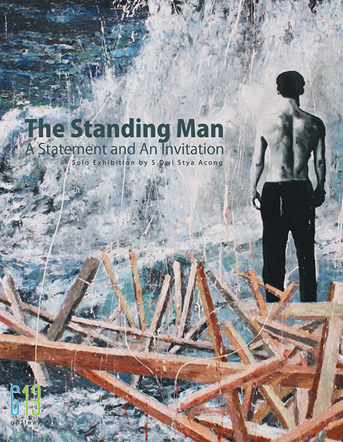 The Standing Man : S. Dwi Stya (Acong)