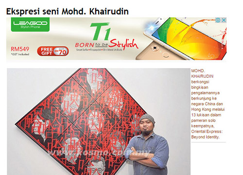 Oriental Express : Beyond Identity – Solo Exhibition by Khairudin Zainudin was listing in Kosmo on Aug 2016