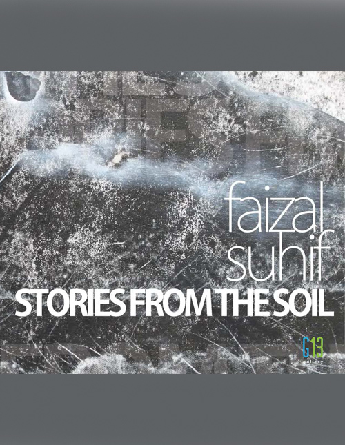 Stories From The Soil : Solo Exhibition by Faizal Suhif