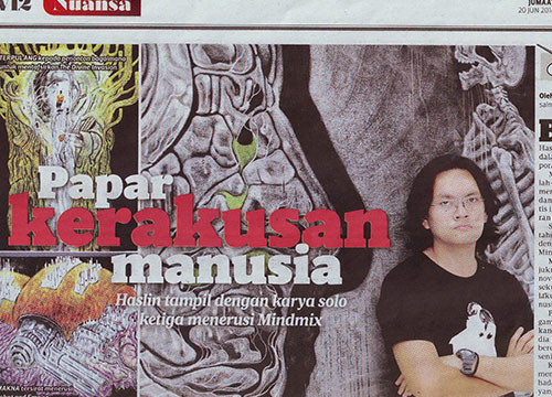 Mindmix: Solo Exhibition by Haslin Ismail was listing in Harian Metro on June 2014
