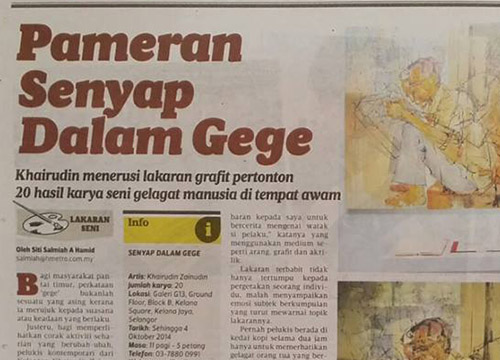Senyap Dalam Gege- Solo Exhibition by Khairudin Zainudin was listing in Harian Metro on Aug 2014
