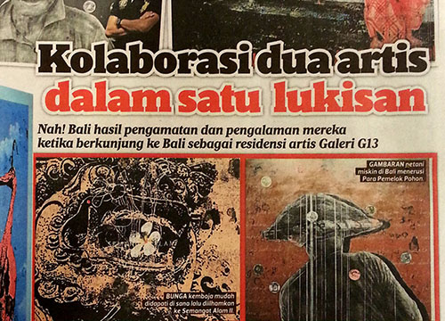 NAH Bali! – G13 Bali Residency Program Showcase was listing in Harian Metro on Dec 2013