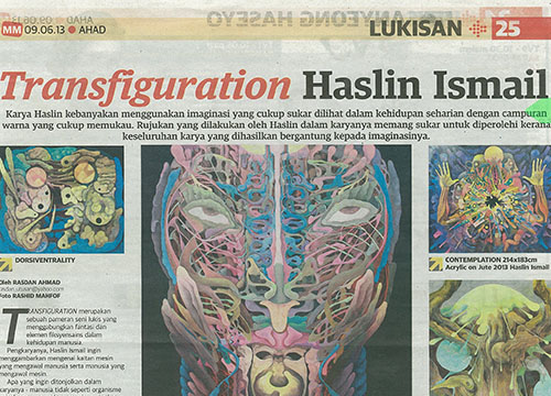Transfiguration- Solo Exhibition by Haslin Ismail was listing in Mingguan Malaysia on June 2013
