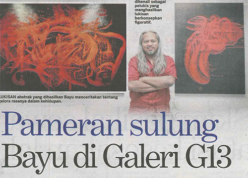 Gejolak : Solo Exhibition by Bayu Utomo Radjikin was listing in Kosmo on February 2017