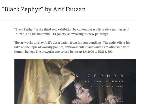 Black Zephyr – A solo exhibition by Arif Fauzan Othman was listing in The Edge on May 2017