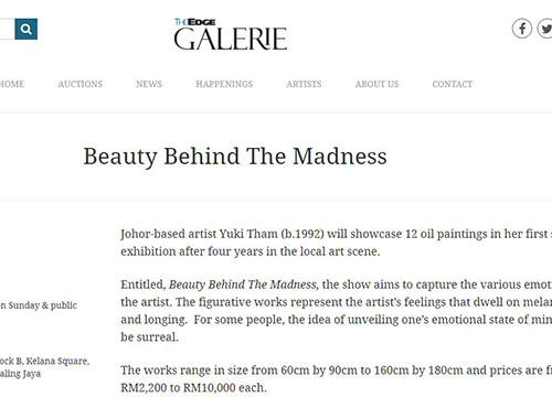 Beauty Behind The Madness – A solo exhibition by Yuki Tham was listing in The Edge on July 2017