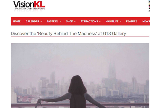 Beauty Behind The Madness – A solo exhibition by Yuki Tham was listing in The Vision KL on July 2017