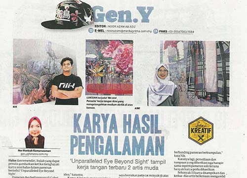 Unparalleled Eye Beyond Sight – 2 person show was listing in Harian Metro on September 2017