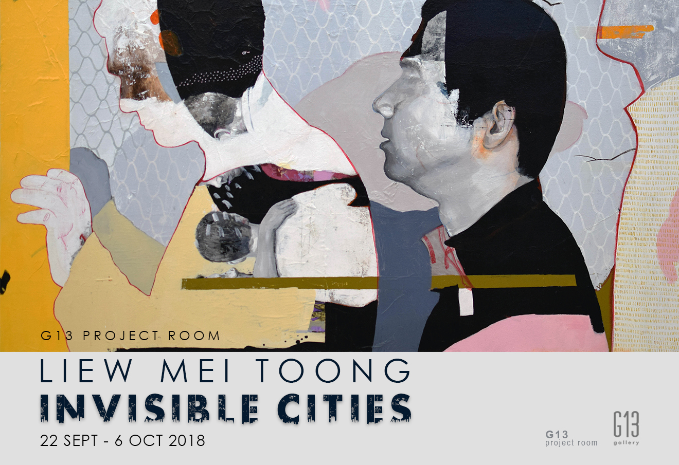 G13 Project Room: Invisible Cities by Liew Mei Toong