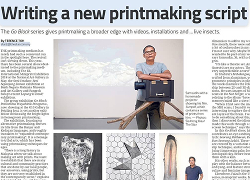 Go Block: The Expanded Contemporary Printmaking, a Group Showcase was listing in The Star Malaysia, Star2 on October 2018
