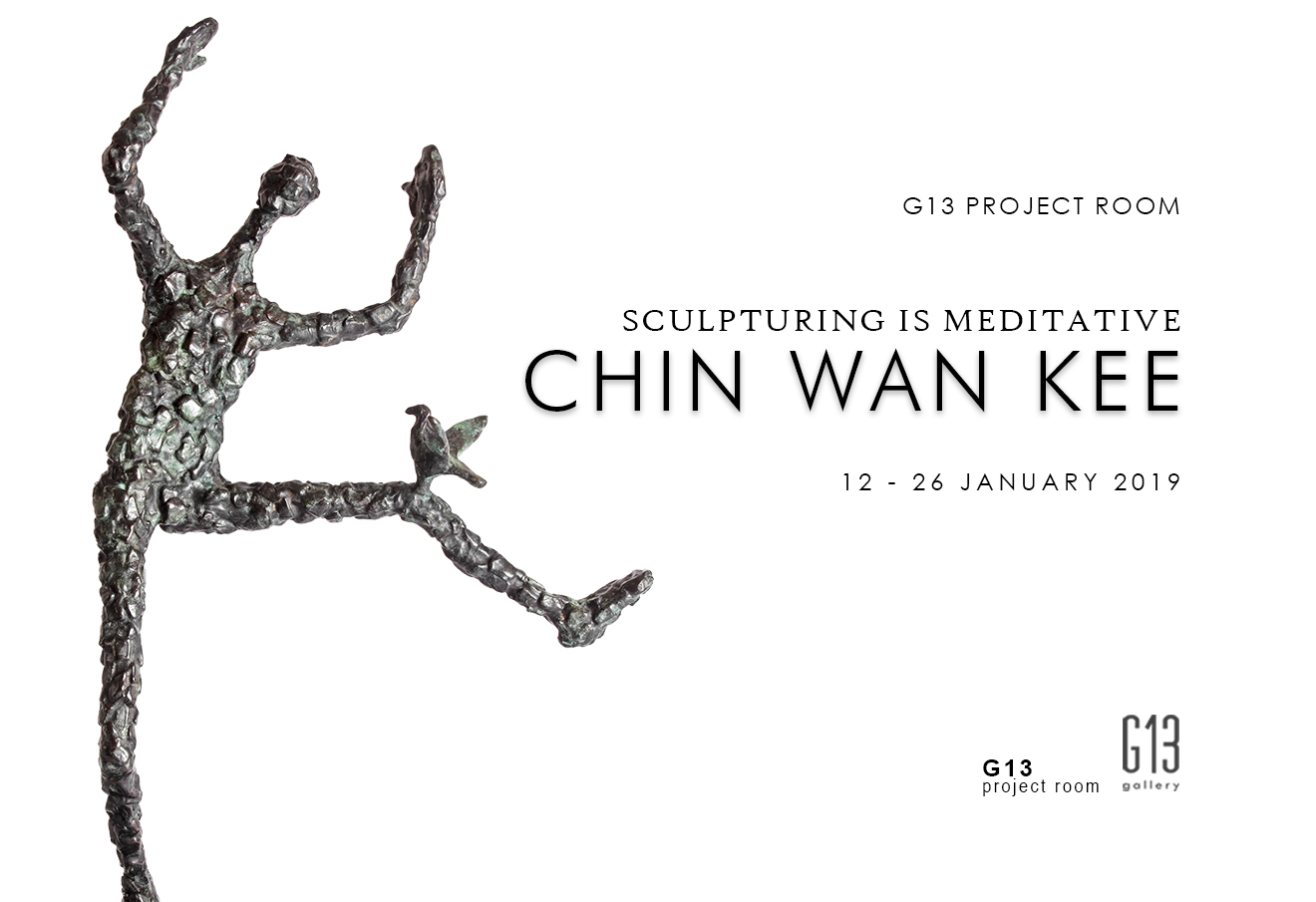 G13 Project Room: Sculpturing is Meditative by Chin Wan Kee