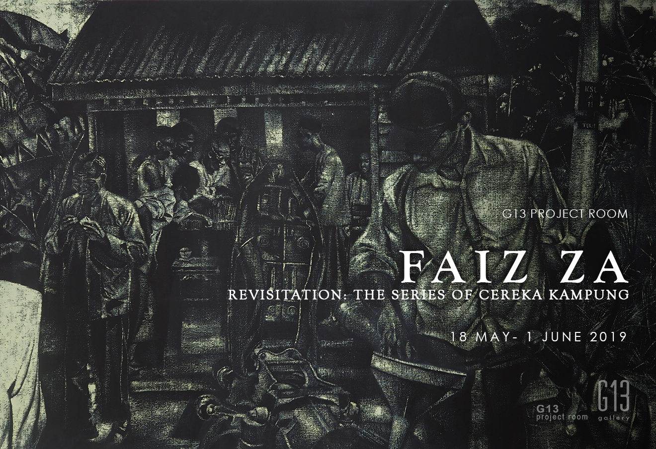 G13 Project Room: 'Revisitation: The series of Cereka Kampung' by Faiz ZA