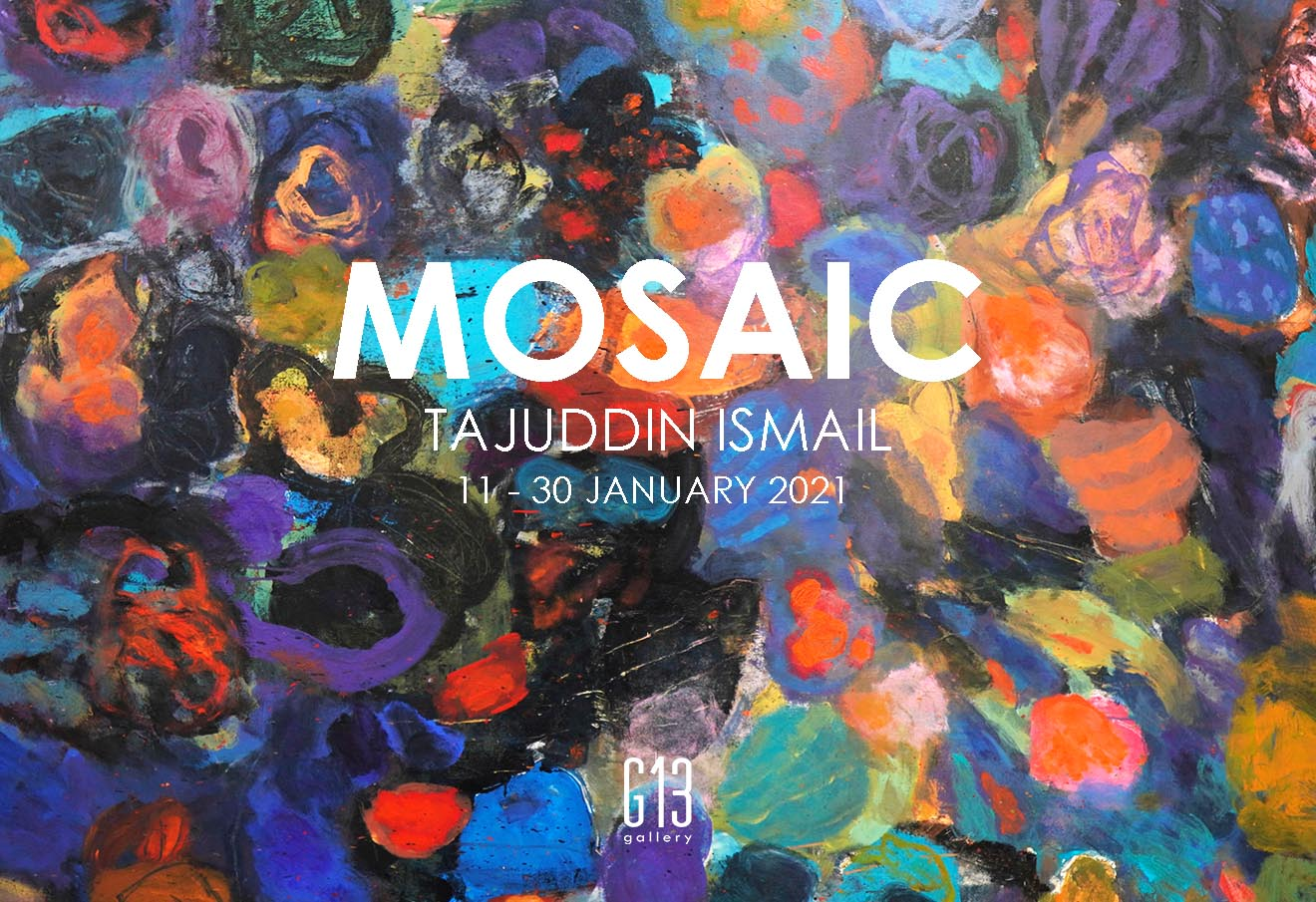 MOSAIC BY TAJUDDIN ISMAIL